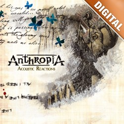 ANTHROPIA - Acoustic Reactions DIGITAL