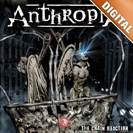 ANTHROPIA - The Chain Reaction - DIGITAL