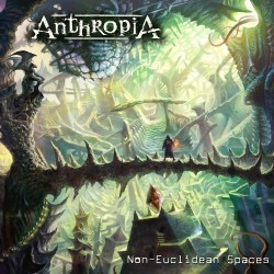 ANTHROPIA - Non-Euclidean Spaces DIGIPAK