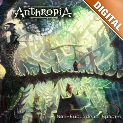 ANTHROPIA - Non-Euclidean Spaces DIGITAL