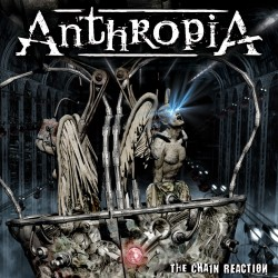 ANTHROPIA - The Chain Reaction CD
